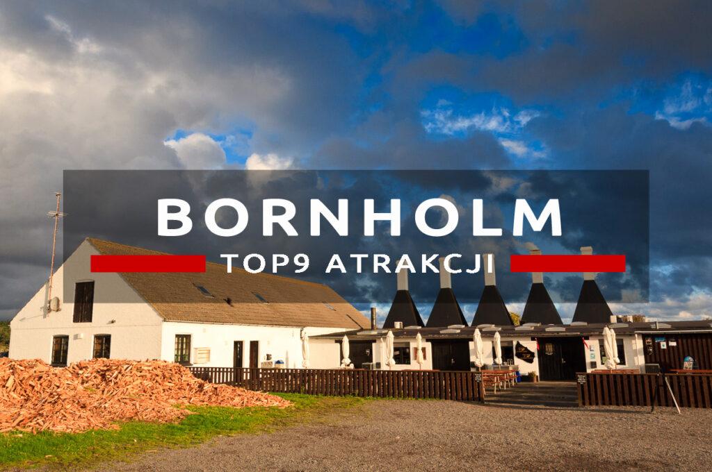 bornholm top9 atrakcje co warto zobaczyć