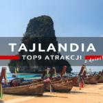 Co warto zobaczyć w Tajlandii?