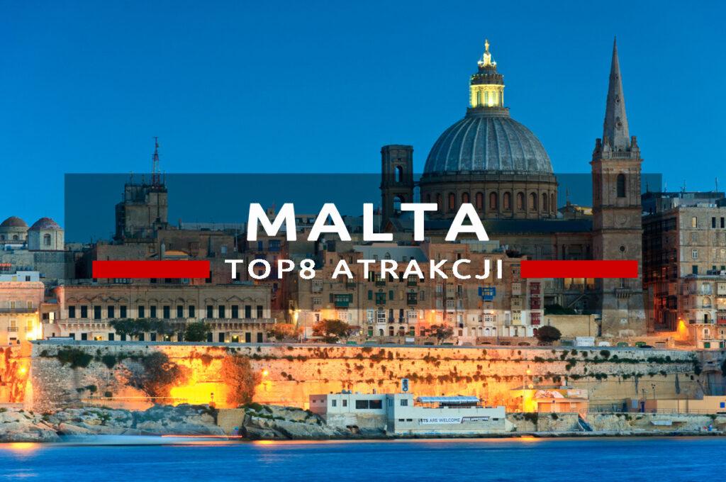 malta top8 atrakcje co warto zobaczyć na malcie i gozo, atrakcje malta gozo