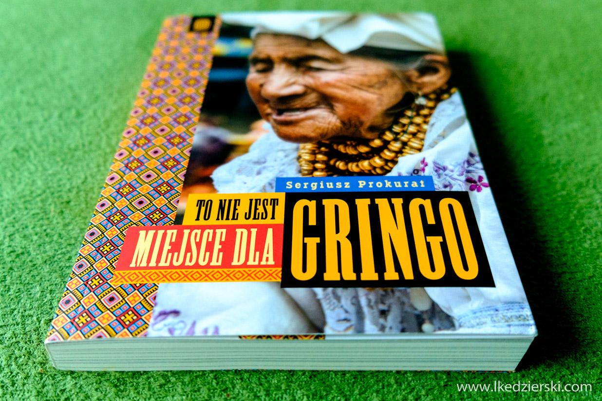 to nie jest miejsce dla gringo recenzja książki
