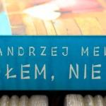 Andrzej Meller Czołem, nie ma hien – recenzja książki