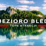 Jak spędzić dzień nad jeziorem Bled?