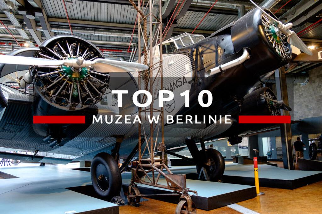 berlin muzea top10 muzea w berlinie