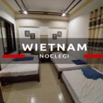 Noclegi w Wietnamie. Gdzie spać w Wietnamie? Które noclegi wybrać i ile kosztują?