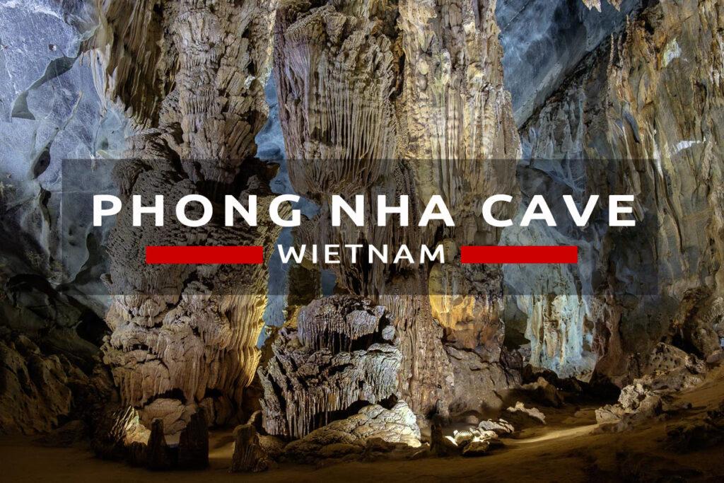 wietnam phong nha cave jaskinia jaskinie w wietnamie