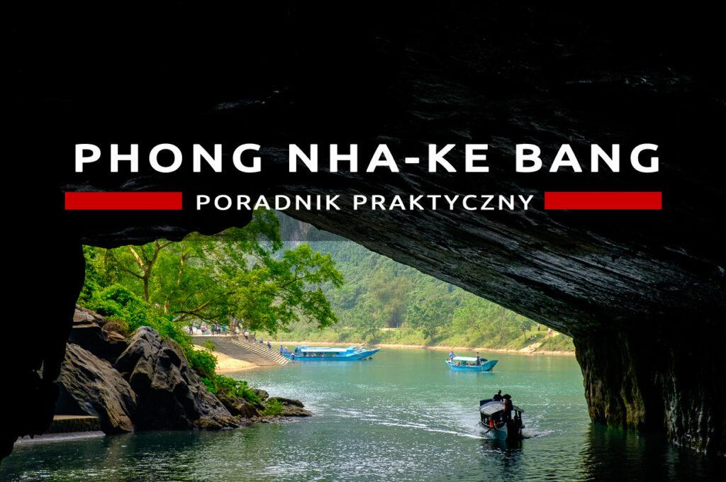 wietnam jaskinia Phong Nha-Kẻ Bàng przewodnik