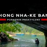 Phong Nha-Kẻ Bàng – wycieczka do wietnamskich jaskiń – poradnik praktyczny