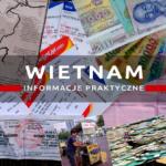Wietnam – informacje praktyczne: ceny, noclegi, transport, pogoda