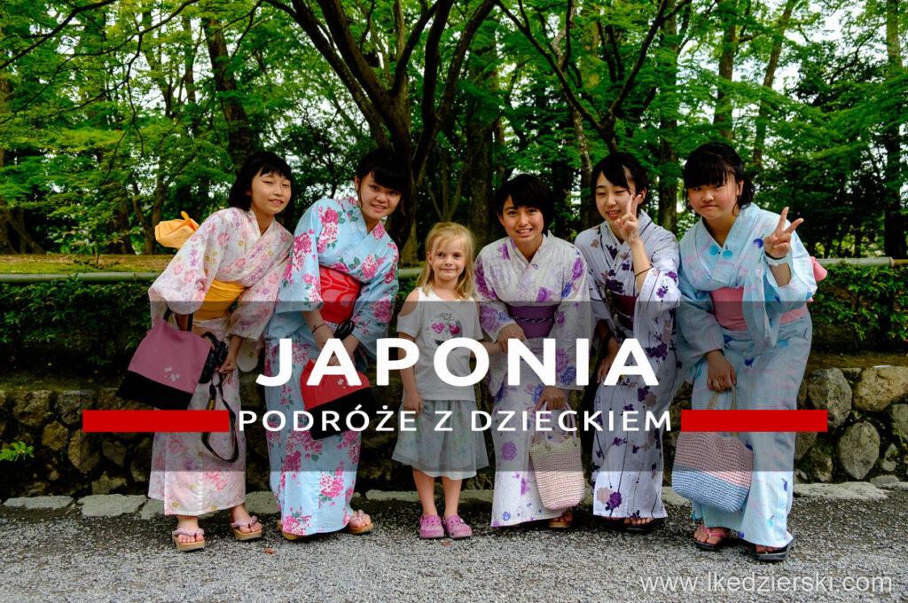 japonia podróże z dzieckiem nadia w podróży