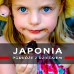 Podróż do Japonii z dzieckiem – zapiski z podróży – Tokio