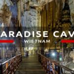 Jaskinia Paradise Cave – wietnamska jaskinia