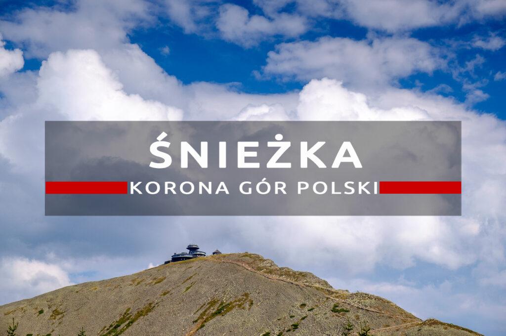 kgp śnieżka karkonosze korona gór polski