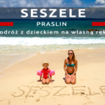 Podróż na Seszele z dzieckiem: Praslin