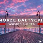 Polskie morze o wschodzie słońca