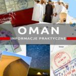 Oman informacje praktyczne: ceny, pieniądze, wiza, noclegi…