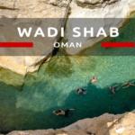 Wadi Shab – nasze pierwsze omańskie wadi