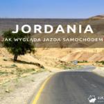 Jak wygląda jazda samochodem w Jordanii – czy jest, tak strasznie, jak mówią?