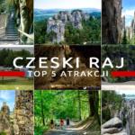 Czeski Raj (Český ráj) – super pomysł na rodzinny weekend