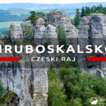 Brama do Czeskiego Raju: Hruboskalsko i zamki Valdštejn oraz Hruba Skała