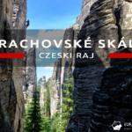 Prachovské skály (Prachowskie Skały) – skalne miasto w Czeskim Raju