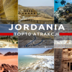 Atrakcje Jordanii, czyli co warto zobaczyć w Jordanii