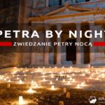 Petra by night, jordański hit czy kicz? Jak wygląda Petra nocą