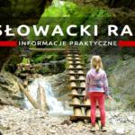 Słowacki Raj – doskonały pomysł na długi weekend