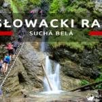 Sucha Bela (Suchá Belá) – najpopularniejszy szlak w Słowackim Raju