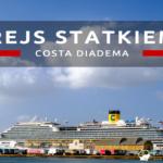 Jak wygląda rejs statkiem wycieczkowym Costa Diadema?