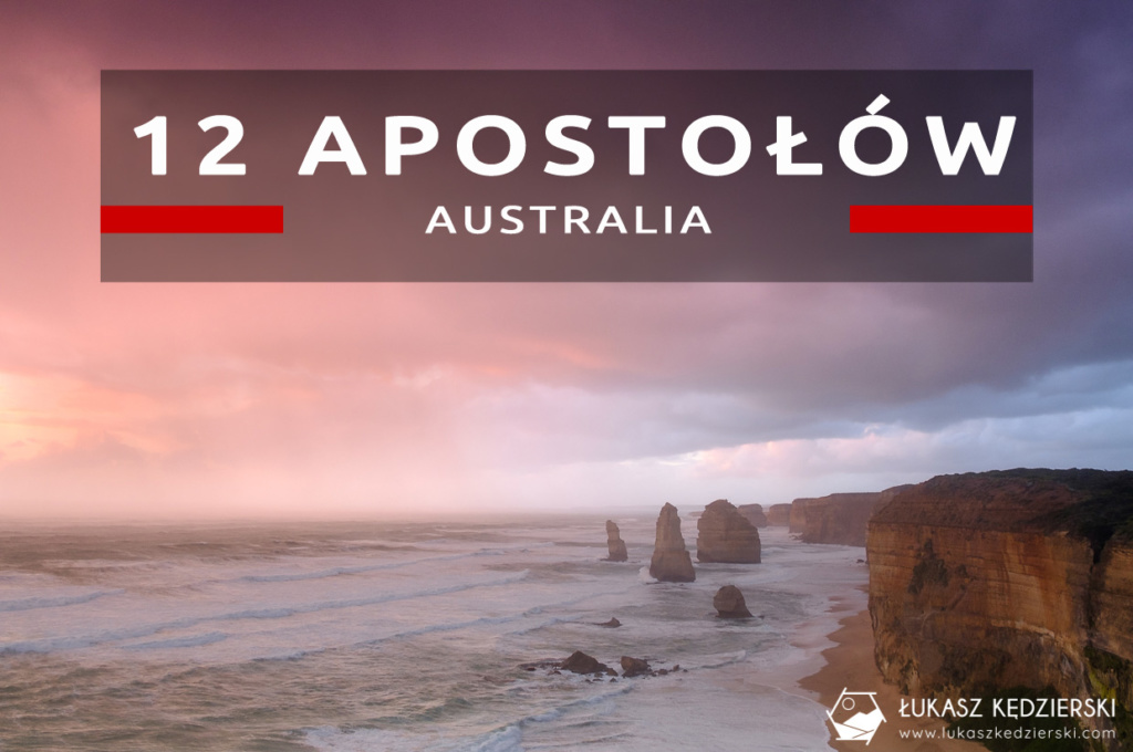 australia great ocean road 12 apostles twelve apostles 12 apostołów sunrise