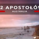 12 Apostołów – najpopularniejsza wizytówka Great Ocean Road – walka z żywiołami…