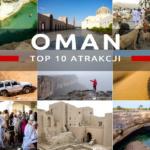 Atrakcje Omanu, czyli co warto zobaczyć w Omanie