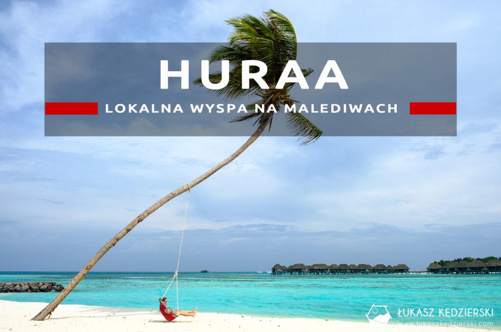 malediwy huraa lokalna wyspa