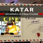 Katar: informacje praktyczne: ceny, pieniądze, wiza, noclegi…