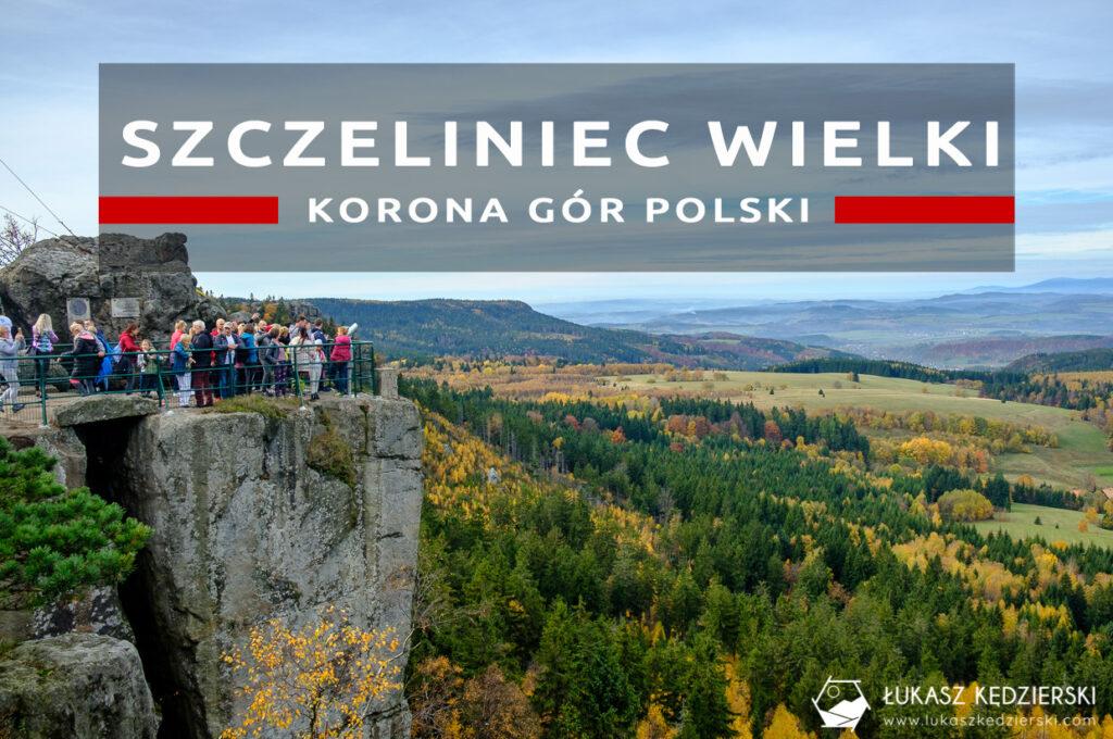 kgp szczeliniec wielki góry stołowe korona gór polski