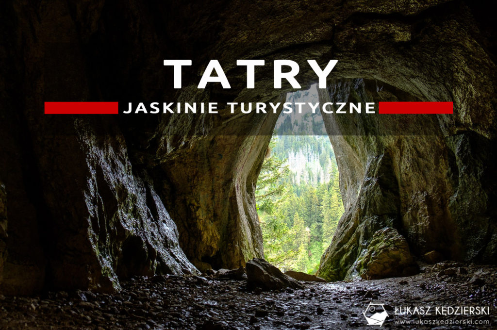 tatry zachodnie dolina kościeliska jaskinie turystyczne w tatrach