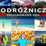Podróżnicze(?) podsumowanie 2020 roku