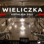 """Kopalnia Soli """"Wieliczka"""" – zwiedzanie dla dużych (Trasa Turystyczna) i dzieci (Solilandia)"""